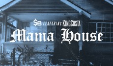 SB - Mama House Featuring King Costa