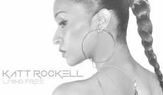 Video: Katt Rockell - Living Free