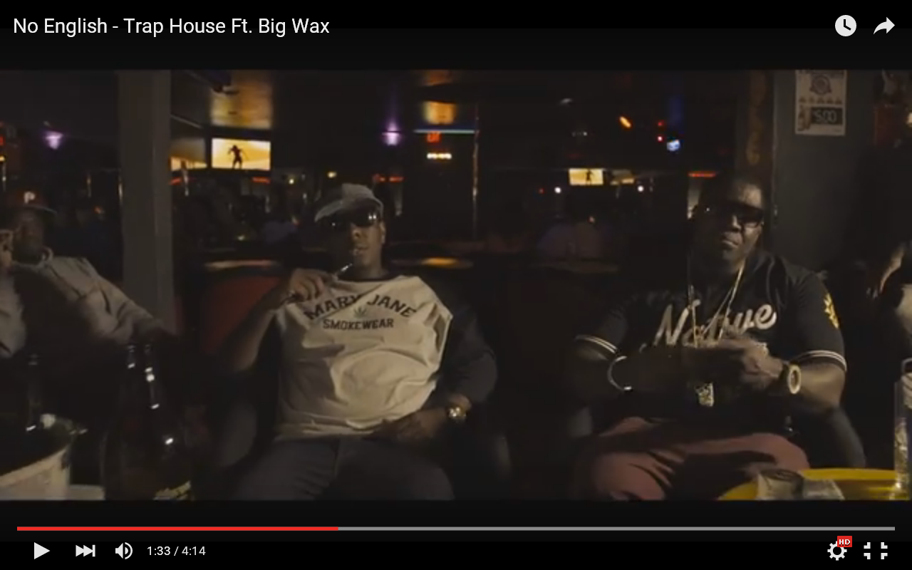 Video: Trap House – No English featuring Big Wax