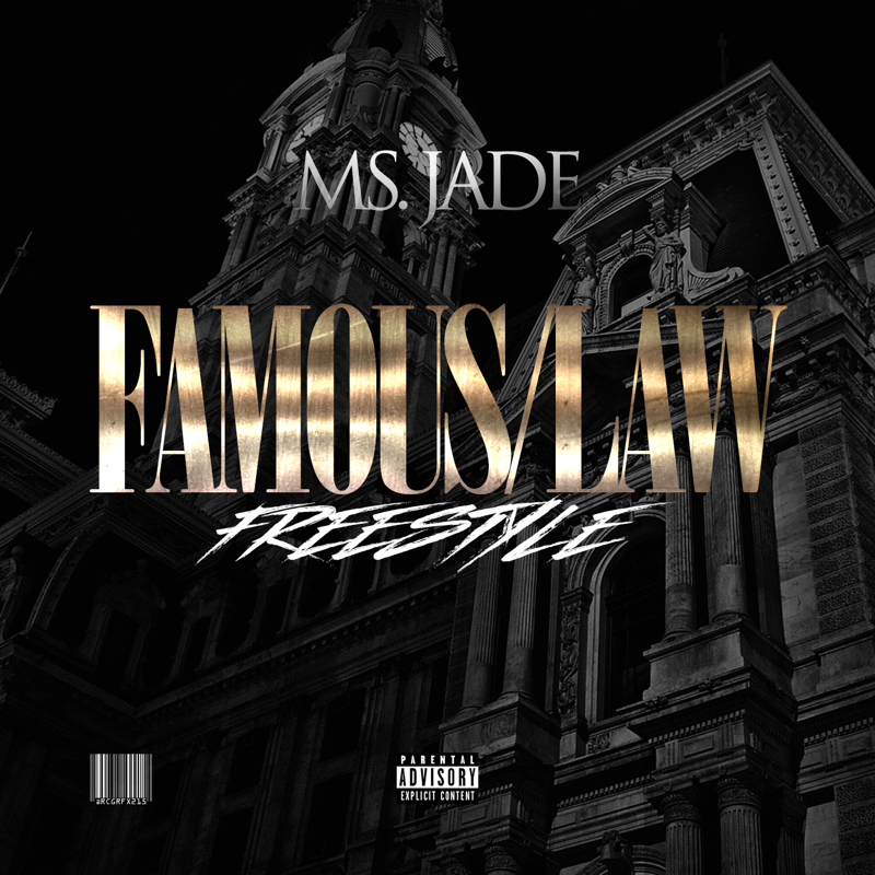 Ms Jade – Famous / Law
