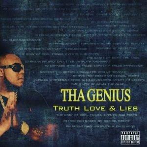 Tha Genius - Truth Love & Lies